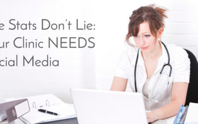 The Stats Don't Lie: Your Clinic NEEDS Social Media